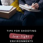 Tips for Shooting in Low Light - The Blog Societies
