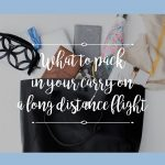 What To Pack In Your Carry On For A Long Flight - The Blog Societies