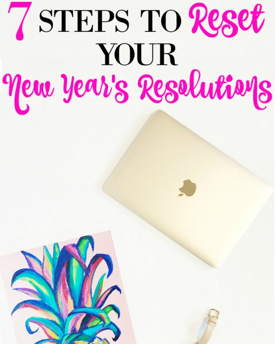 How To Reset Your New Years Resolutions