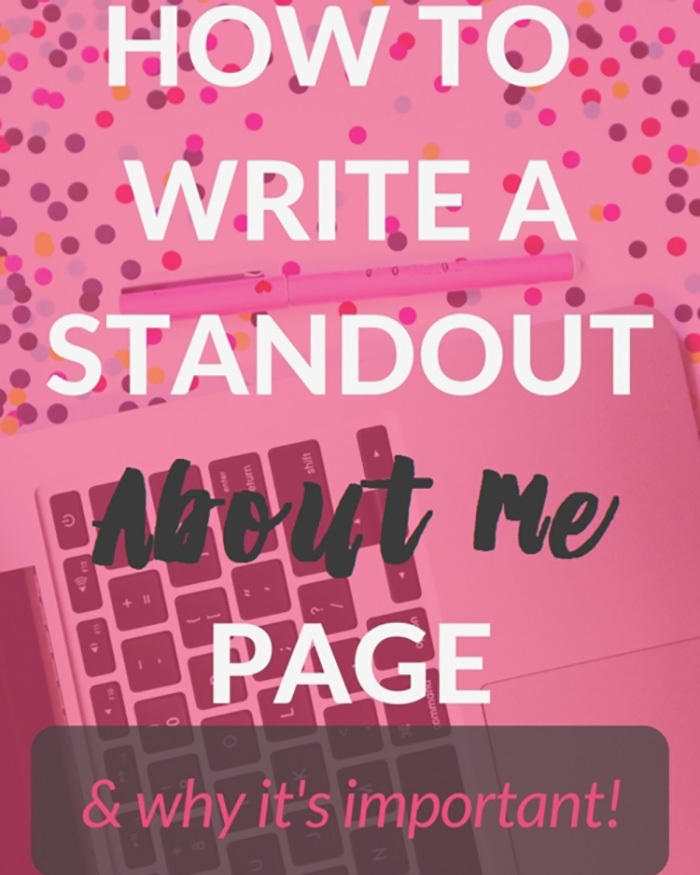 "How To Write A Stand Out ""About Me"" Page"