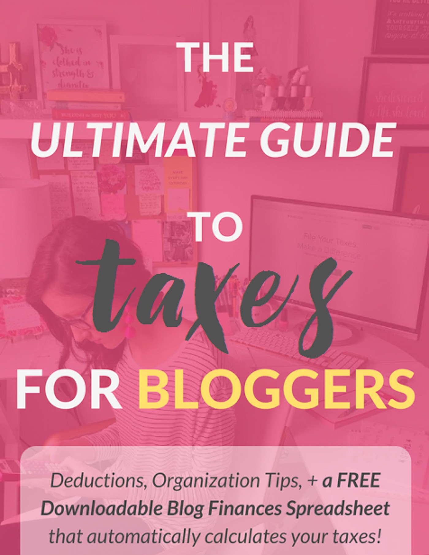 Ultimate Guide To Taxes For Bloggers