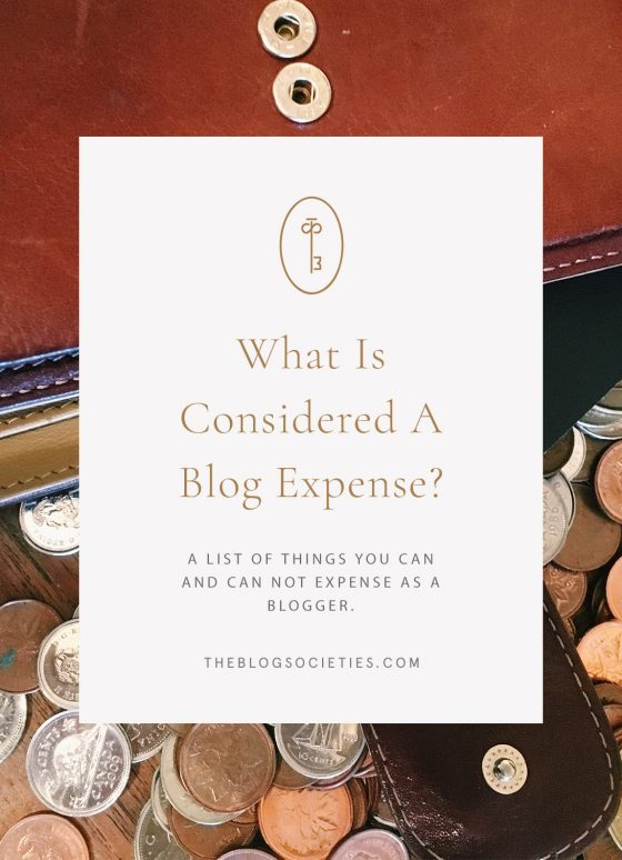 Things You Can and Can Not Expense As A Blogger