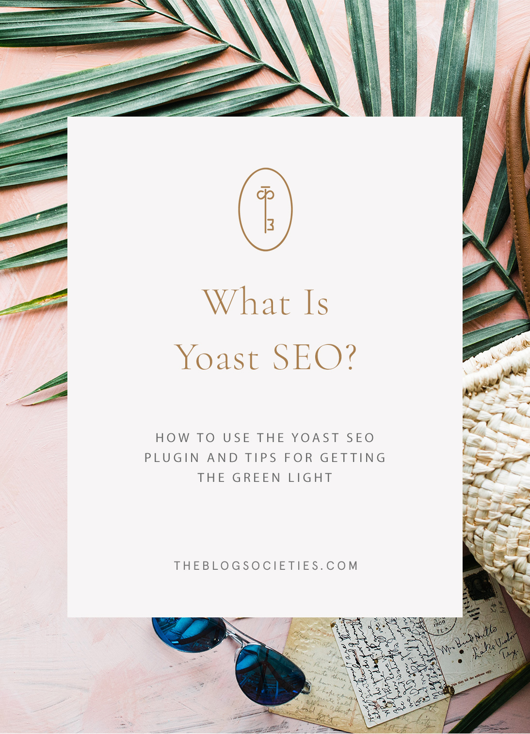how to use yoast SEO for your blog, blogging SEO tips - The Blog Societies
