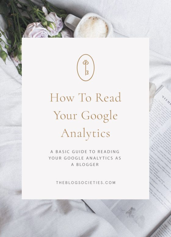 How To Read Your Google Analytics