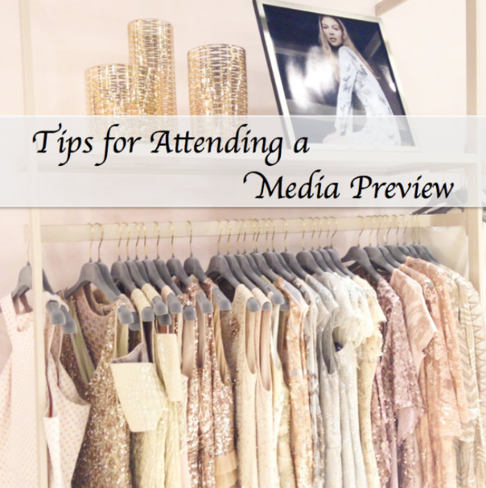 tips for attending a media preview