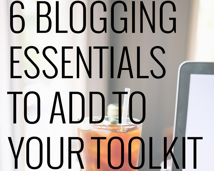 Toolkit-++6+Blogging+Essentials+from+chelceytate.com