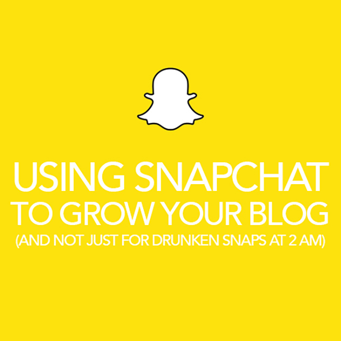 Using Snapchat To Grow Your Blog - The Blog Societies