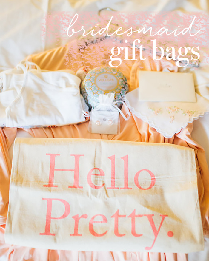 Create The Perfect Bridesmaids Gift Bags