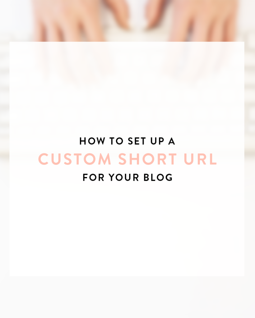 The Blog Societies - Create Custom Short URL @theblogsocieties