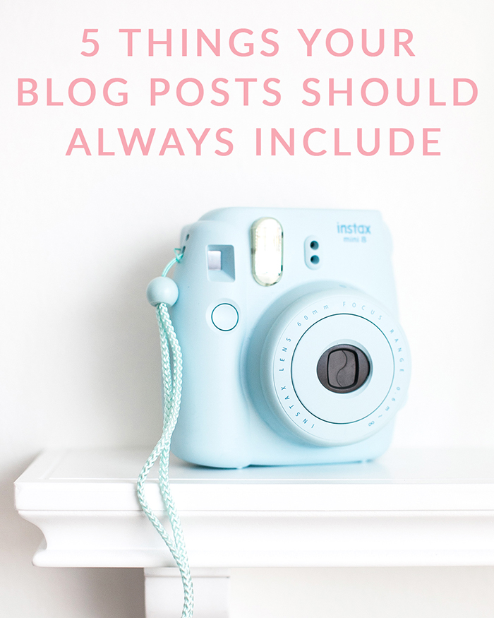 5 Things Your Blog Posts Should Always Include - The Blog Societies