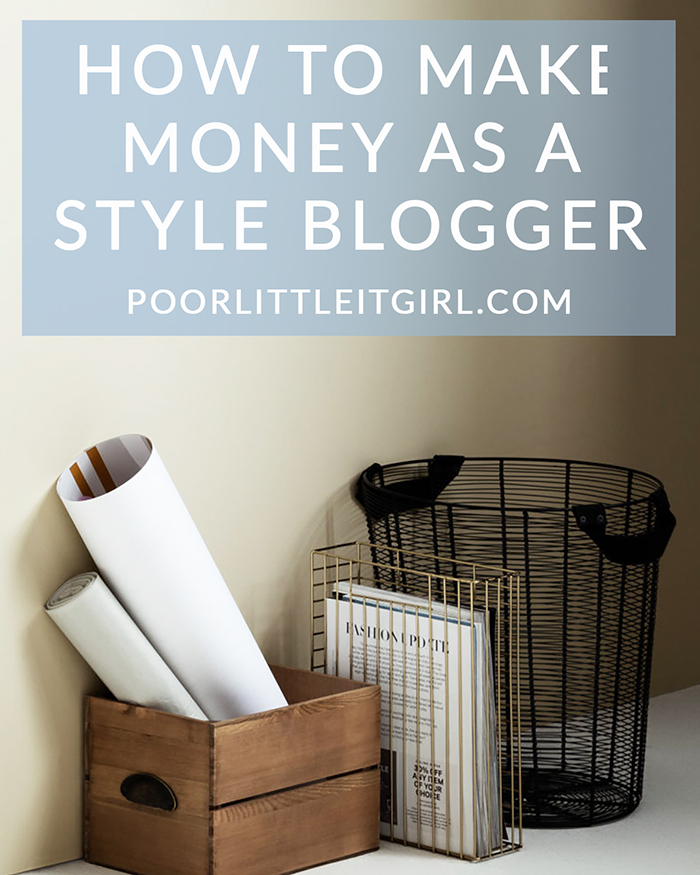 Poor-Little-It-Girl-How-To-Make-Money-As-A-Style-Blogger-@poorlilitgirl