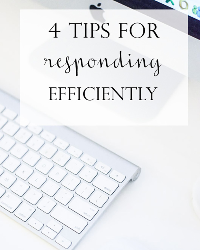 4 TIPS FOR RESPONDING EFFICIENTLY - The Blog Societies