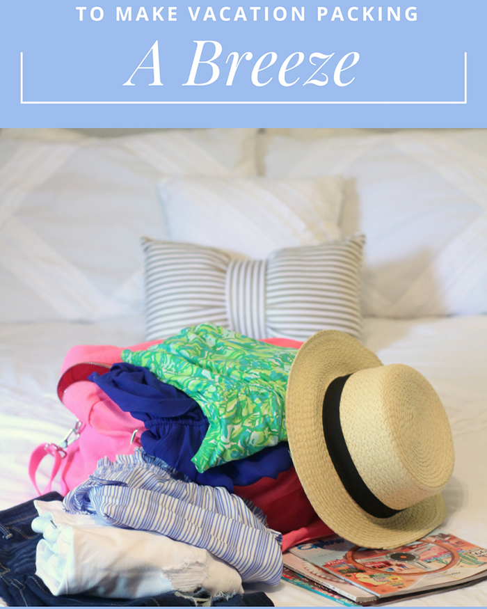 5 Secrets To Make Vacation Packing A Breeze - The Blog Societies