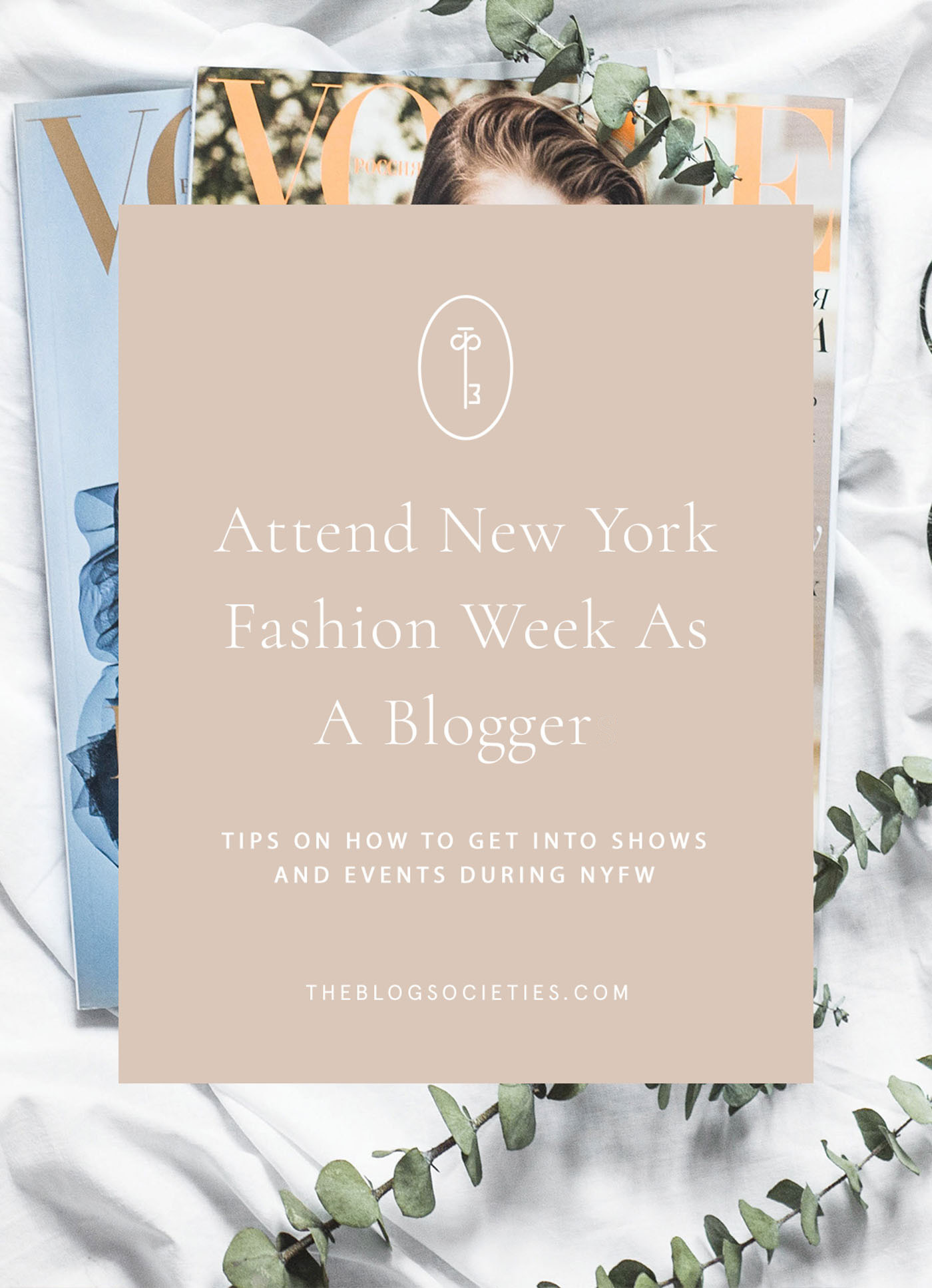how to attend NYFW as a blogger - The Blog Societies-1 | 10 Tips For Attending NYFW For The First Time As A Blogger featured by popular blogging community, The Blog Societies