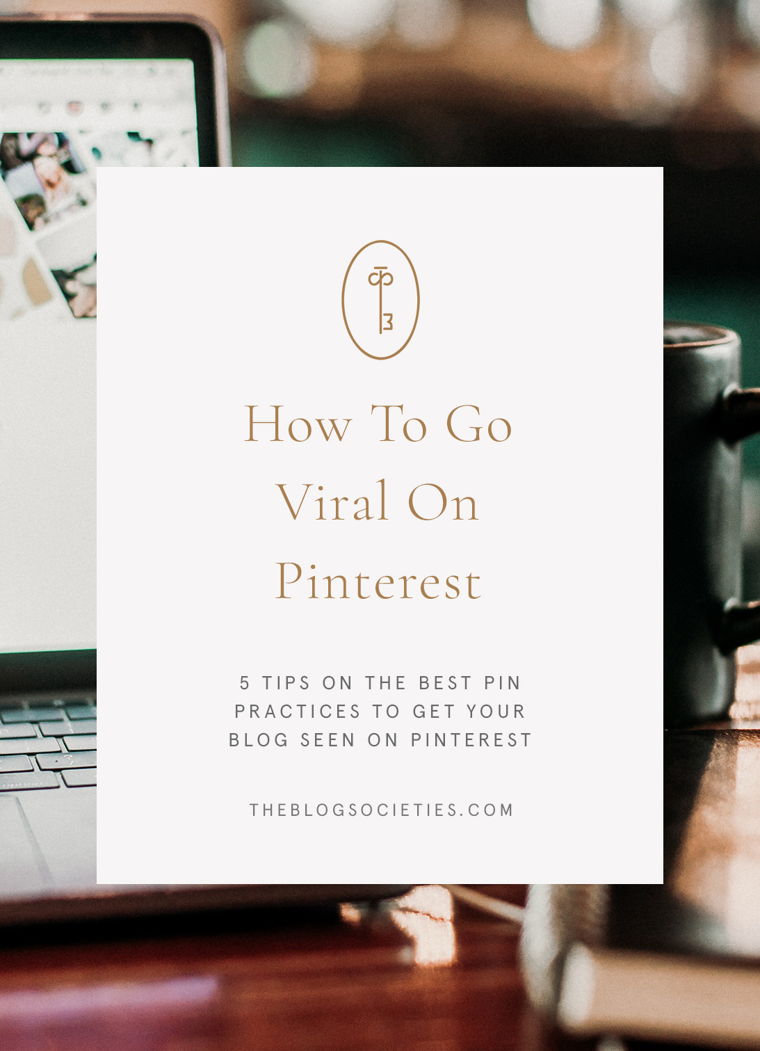 how to go viral on pinterest, pinterest tips for bloggers #pinterest #pinteresttips | 5 Essential Pinterest Tips To Getting Noticed On Pinterest featured by popular blogger community, The Blog Societies