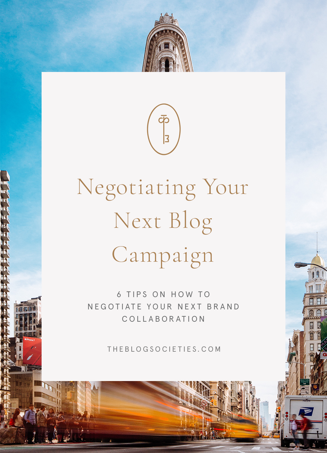 6 Tips To Negotiating Your Next Blog Campaign - The Blog Societies