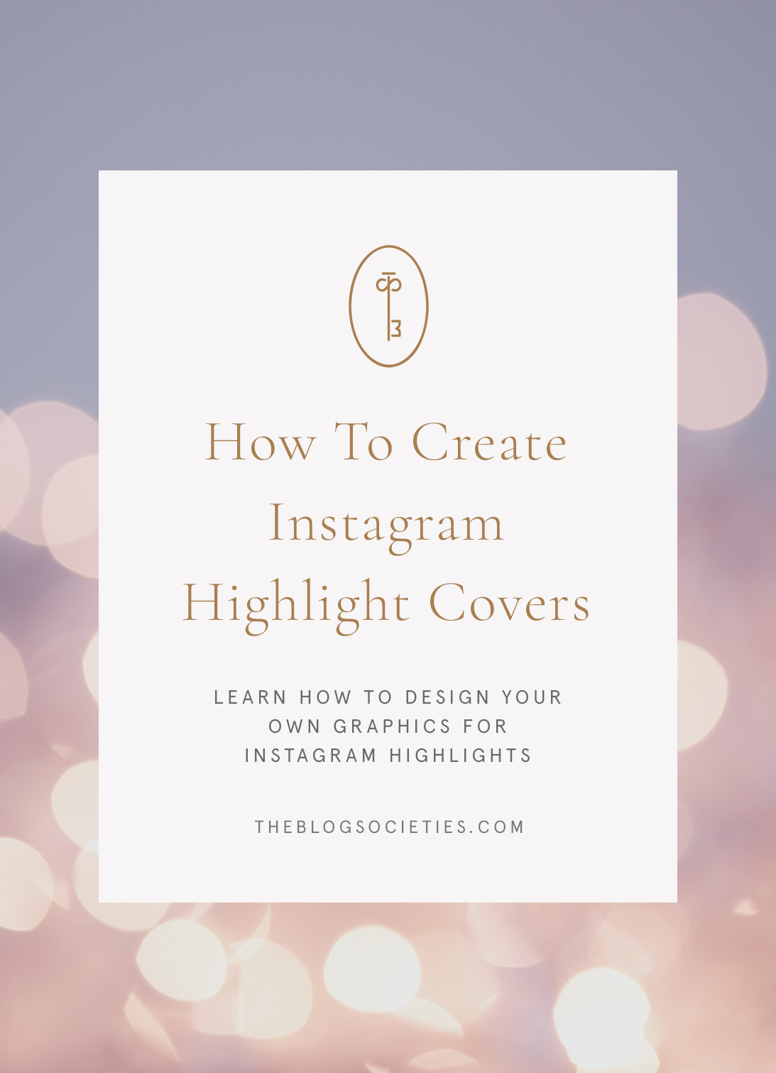 How To Make Instagram Highlight Covers - The Blog Societies