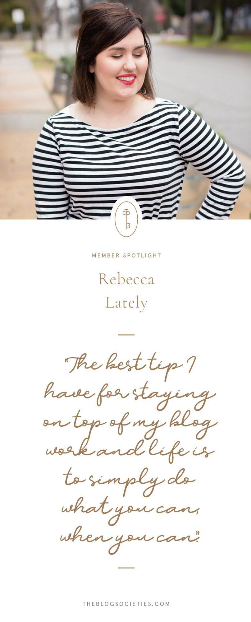 Rebecca of Rebecca Lately