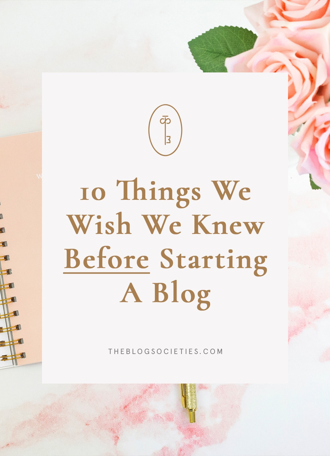 10 Things We Wish We Knew Before Starting A Blog