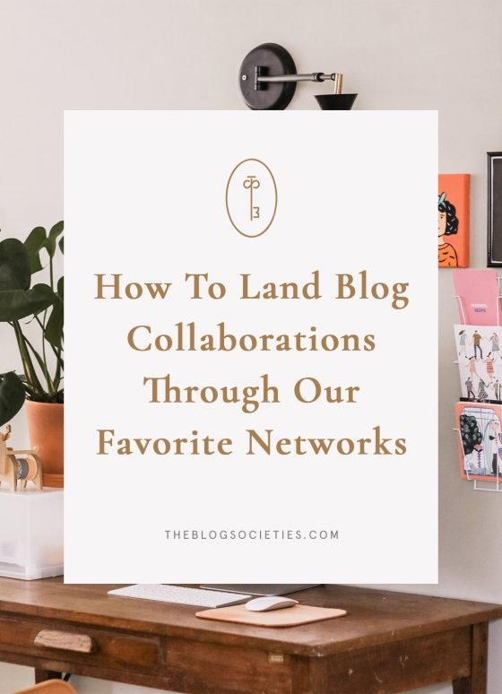 How To Land More Collaborations Through Our Favorite Networks