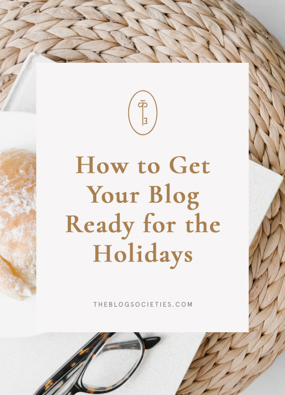 How To Get Your Blog Ready For The Holidays