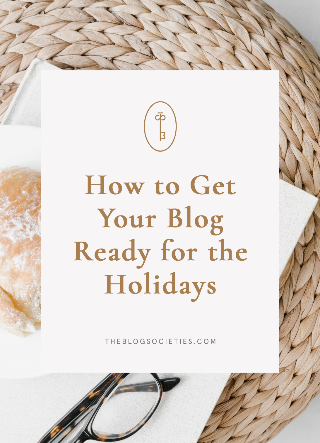 How to Get Your Blog Ready for the Holidays | The Blog Societies