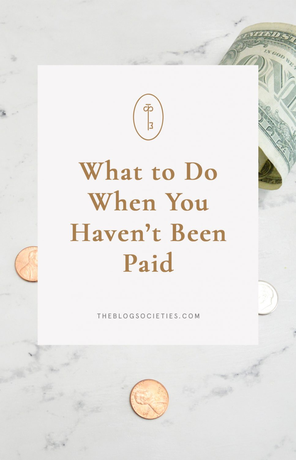 What to Do When You Haven't Been Paid | The Blog Societies