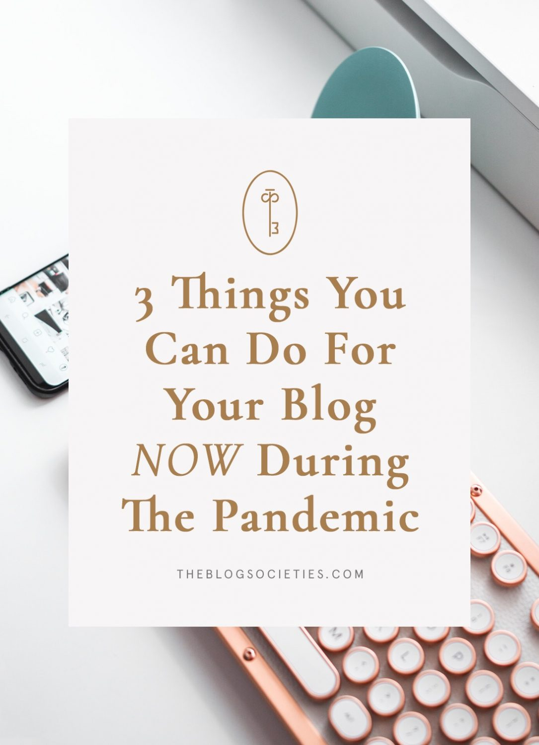 things you can do for your blog during covid pandemic