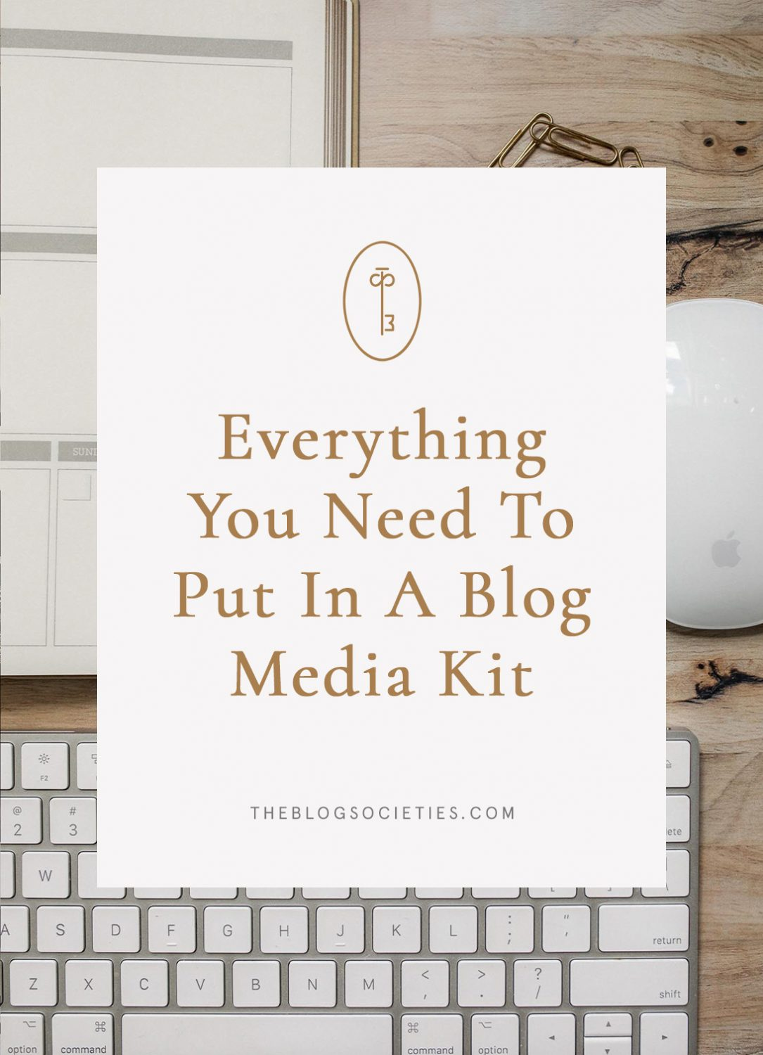 Everything that should go into a blogger media kit