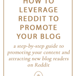 How to Leverage Reddit to Promote Your Blog & Grow Your Audience | The Blog Societies