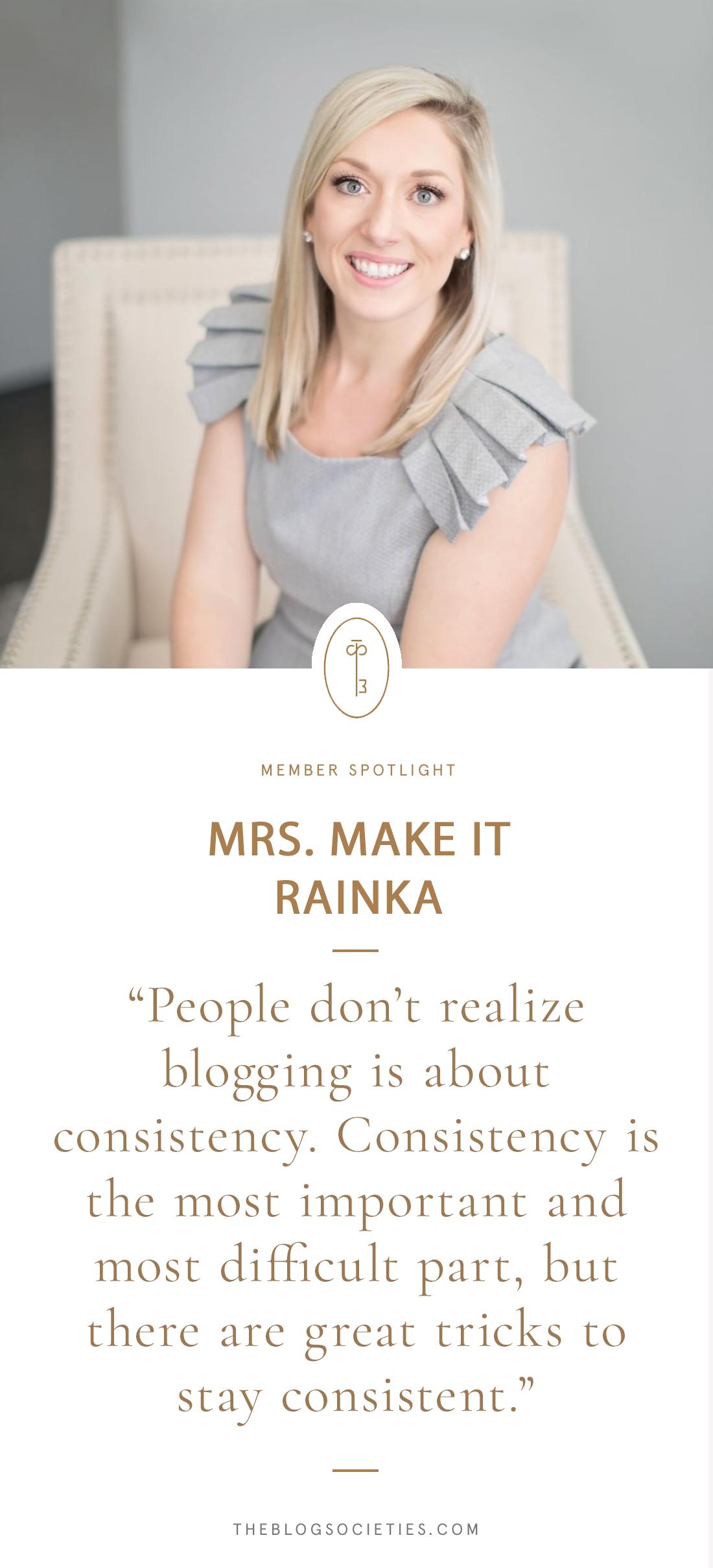 Member Spotlight: Shannon of Mrs. Make It Rainka | The Blog Societies