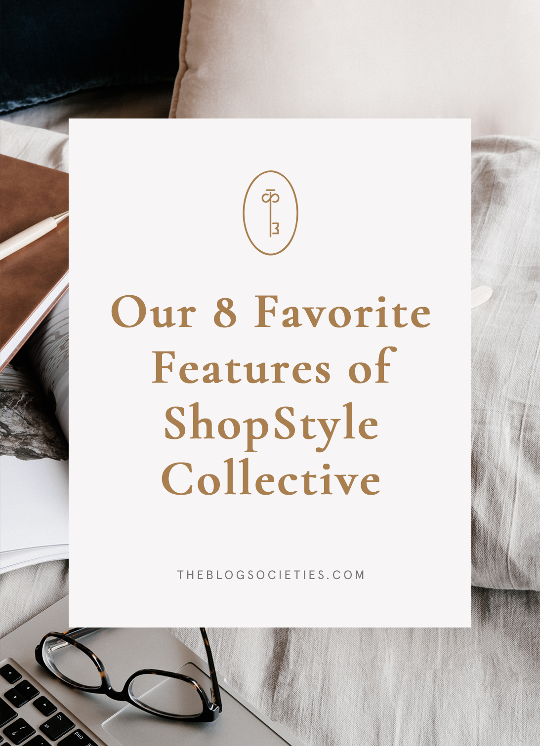 8 ShopStyle Collective Features We Love