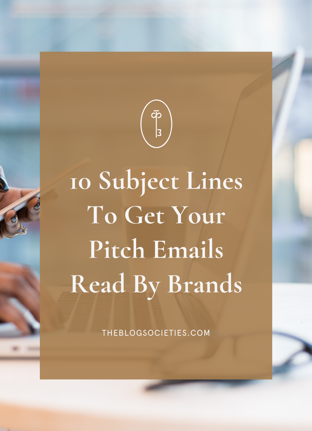 10 Subject Lines To Get Your Pitch Emails Read By Brands